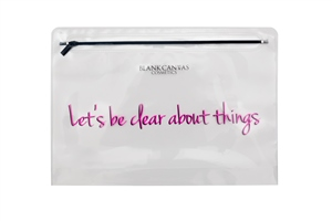 Blank Canvas Cosmetics  Clear Makeup Bag - Let's be clear about things